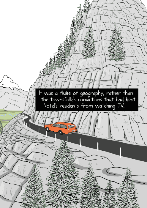 Car driving along cliffside of winding mountain road cartoon. It was a fluke of geography, rather than the townsfolk's convictions that had kept Notel's residents from watching TV.