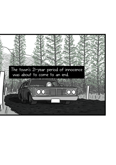 The town's 21-year period of innocence was about to come to an end. Cartoon car driving along mountain road: Ford Country Squire.